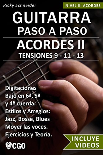 Acordes II - Guitarra Paso a Paso - con Videos HD: TENSIONES 9 ...
