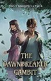 The Dawnbreaker Gambit: Grayscale Book 1