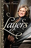 Layers: Uncovering and Celebrating God's Original Idea of You