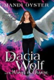 Dacia Wolf and the Wings of Change
