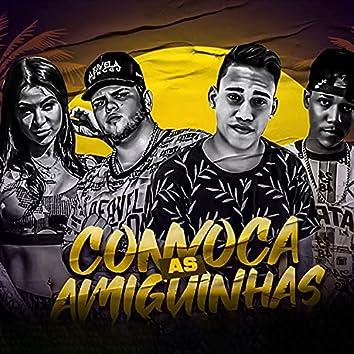 Convoca as Amiguinhas (feat. MC Marcelly) (Brega Funk)