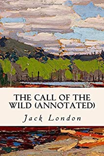 The Call of the Wild (Annotated)