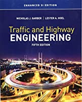 Traffic and Highway Engineering: Enhanced Si Edition (Mindtap Course List)