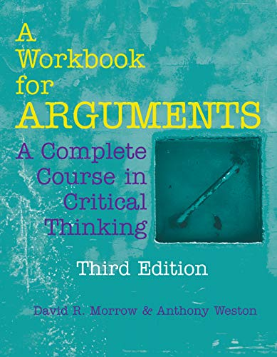 A Workbook for Arguments: A Complete Course in Critical Thinking (English Edition)