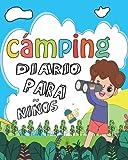 Diario de camping para niños: diario de verano para niños | Cuaderno de bitácora de viaje familiar en RV para recordar cada momento de sus increíbles ... sus increíbles aventuras en el campamento! c