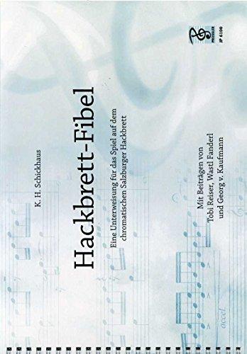 HACKBRETT FIBEL - arrangiert für Hackbrett [Noten/Sheetmusic] Komponist : SCHICKHAUS KARL HEINZ