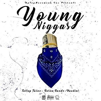 Young Niggas