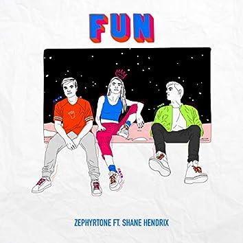 Fun (feat. Shane Hendrix)