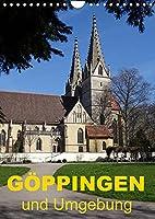 Goeppingen und Umgebung (Wandkalender 2022 DIN A4 hoch): Goeppingens Vielfalt entdecken (Monatskalender, 14 Seiten )