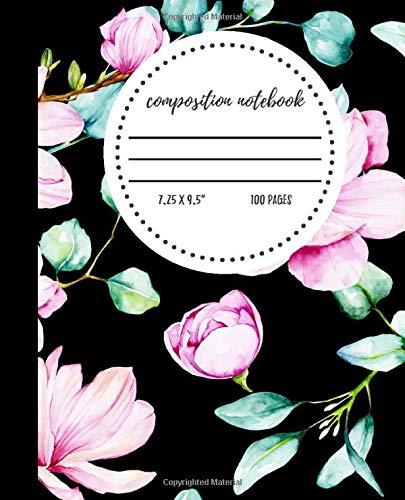 Composition Notebook: Black & Pink V2 Magnolia Floral Wide Ruled Journal for School   100 Pages  