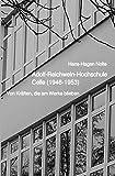 Adolf-Reichwein-Hochschule Celle (1946-1953): Von Kräften, die am Werke blieben