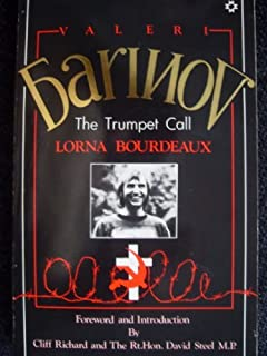 Barinov, Valeri: The Trumpet Call by Lorna Bourdeaux (1985-10-05)