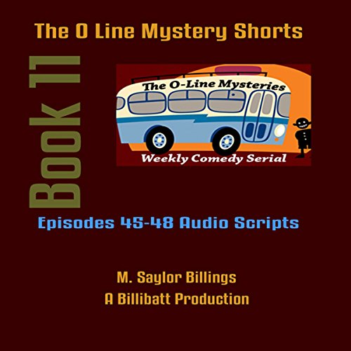 The O Line Mystery Shorts, Book 11 (Dramatized) audiobook cover art