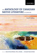 An Anthology of Canadian Native Literature in English, Fourth Edition