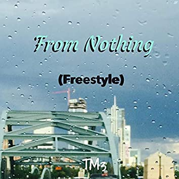 From Nothing (Freestyle)