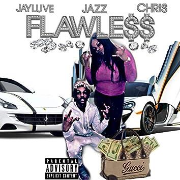 Flawless (feat. Jazz & Chris)