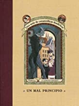 Un Mal Principio / A Bad Beginning (Series Of Unfortunate Events) (Spanish Edition) by Lemony Snicket (2002-01-02)