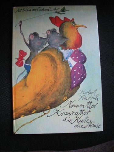 Krawitter, Krawatter, die Kiste, die Mäuse Herbert Friedrich. Bilder von Gerhard Lahr