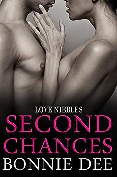 Second Chances: Love Nibbles by [Bonnie Dee]