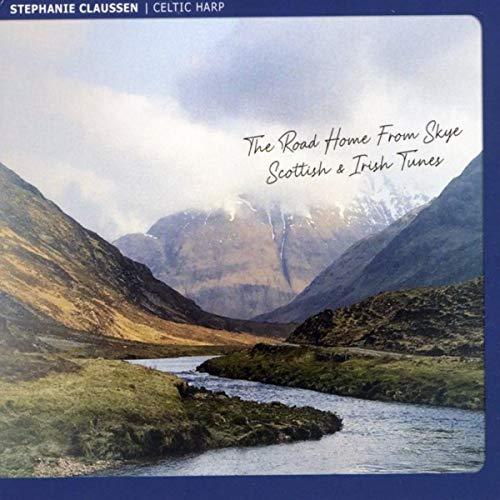 The Road Home from Skye: Scottish and Irish Tunes