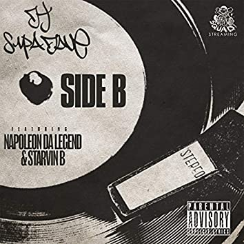 Side B (feat. Napoleon Da Legend & Stravin B)