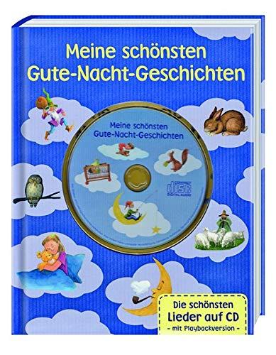 Meine schönsten Gute-Nacht Geschichten mit CD