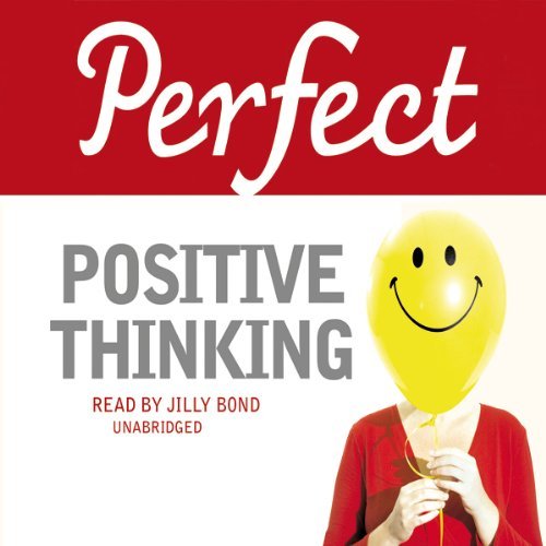 Perfect Positive Thinking audiobook cover art