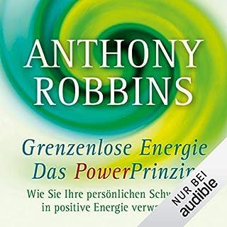 Grenzenlose Energie - Das Powerprinzip     Wie Sie Ihre persönlichen Schwächen in positive Energie verwandeln              Autor:                                                                                                                                 Anthony Robbins                               Sprecher:                                                                                                                                 Peter Weiß                      Spieldauer: 17 Std. und 51 Min.     30 Bewertungen     Gesamt 4,9