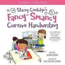 Stacey Coolidge Fancy-Smancy Cursive Handwriting (The Adventures of Everyday Geniuses)