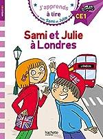 Sami et Julie CE1 Sami et Julie à Londres d'Emmanuelle Massonaud