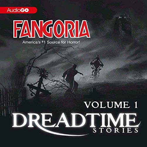 Couverture de Fangoria's Dreadtime Stories, Volume One (Dramatized)