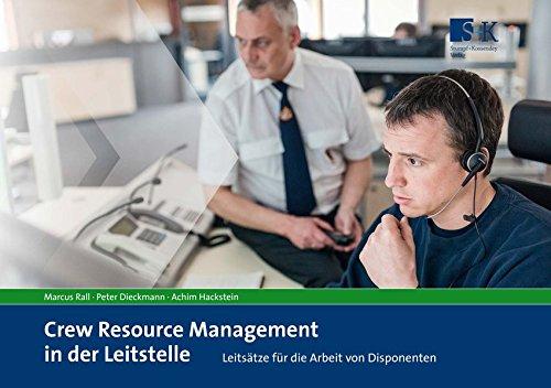 Crew Resource Management in der Leitstelle: Leitsätze für die Arbeit von Disponenten
