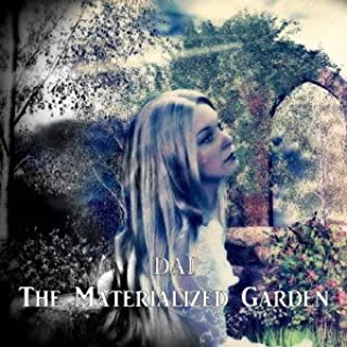The Materialized Garden