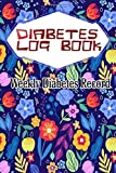 Diabetes Weekly Record: Tropical Purple And Blue Floral Diabetic Log Book Gift For Blood Sugar Glucose Monitoring 112 Page Matte Cover Design Cream ... ~ Loss - Diary # Tracking Standard Prints.
