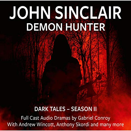 John Sinclair - Dark Tales, Season 2, Episode 7-12 audiobook cover art