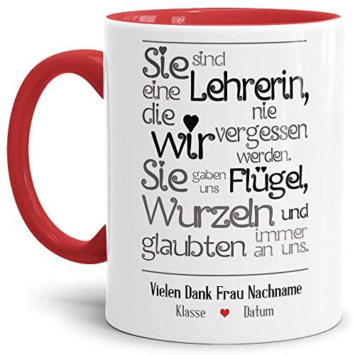 Tassendruck Lehrer-Tasse mit Spruch Eine Lehrerin, die wir nie vergessen - Klasse/Personalisiert/Individuell/Anpassbar/Schule/Geschenk-Idee/Danke/Abschied/Innen & Henkel Rot
