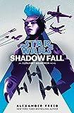 Star Wars: Shadow Fall (Star Wars: Alphabet Squadron)