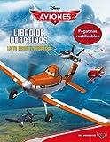 Aviones. Listo para el despegue: Libro de pegatinas (Disney. Aviones)