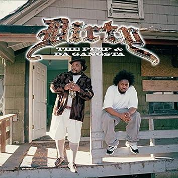 The Pimp & Da Gangsta