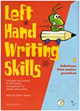 Left Hand Writing Skills: Book 1: Fabulous Fine Motor Practice