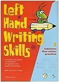 Left Hand Writing Skills: Fabulous Fine Motor Practice bk. 1