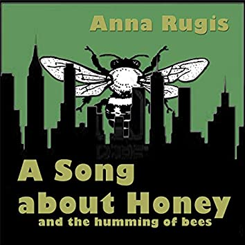A Song About Honey