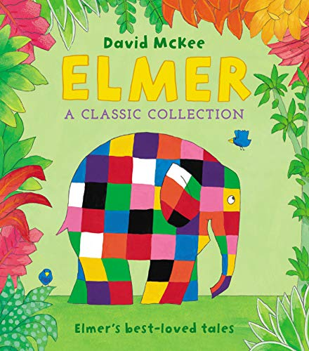 Elmer: A Classic Collection: Elmer's best-loved tales