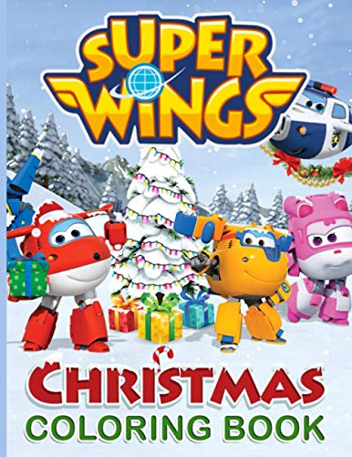 Super Wings Christmas Coloring Book: Great Gift Adult Coloring Books For Men And Women (Book For Adults & Teens)