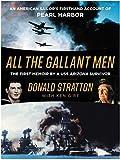 {{All the Gallant Men Donald Stratton}}{Donald Stratton All the Gallant Men}