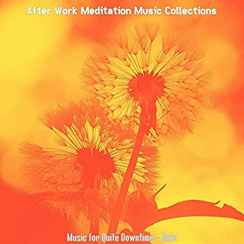 Music for Quite Downtime - Koto