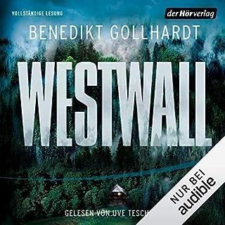 Westwall                   Autor:                                                                                                                                 Benedikt Gollhardt                               Sprecher:                                                                                                                                 Uve Teschner                      Spieldauer: 13 Std.     69 Bewertungen     Gesamt 4,3