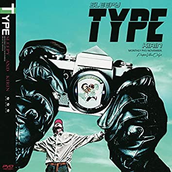 TYPE (Feat. KIRIN)