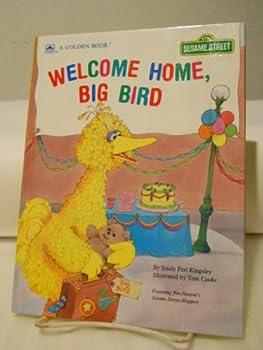 Welcome Home, Big Bird - Book  of the Sesame Street Book Club