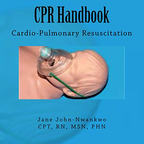 CPR Handbook: Cardio-Pulmonary Resuscitation audiobook cover art